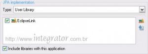Biblioteca EclipseLink adicionada na criação do projeto