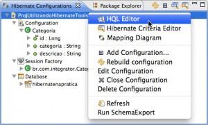 Figura 28 – Chamando o editor HQL pelo menu de contexto na view Hibernate Configurations
